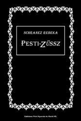 Schranez Rebeka: Pesti-Züssz