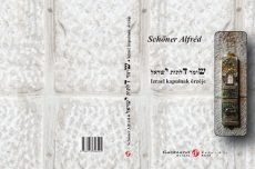 Dr. Schőner Alfréd: Izrael kapuinak őrzője