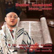 Zucker Immánuel: A XXI. század magyar kántorai (CD)